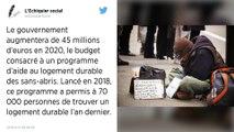 Le gouvernement va débloquer 45 millions d'euros supplémentaires en 2020 pour aider les sans-abris