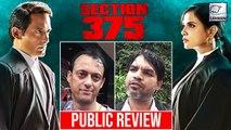 Section 375 Public Review | Akshaye Khanna | Richa Chadha | Meera Chopra