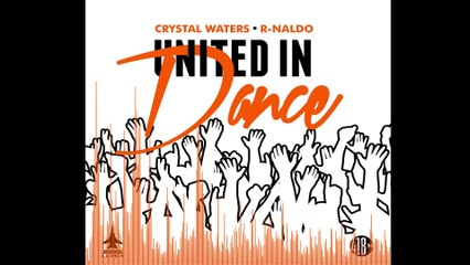 Crystal Waters & R-NALDO - United In Dance (StoneBridge Ibiza Radio Mix)