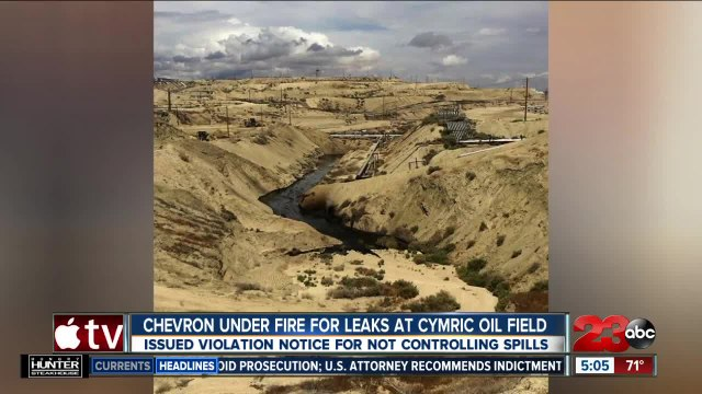 Chevron under fire for leaks at Cymric Oil Fields