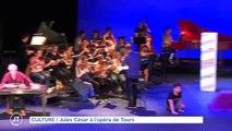 CULTURE  Jules César à l'opéra de Tours