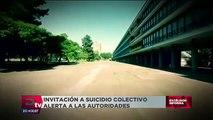 Invitación a suicidio colectivo alerta a las autoridades