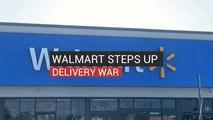 Walmart Steps Up Delivery War