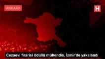 Cezaevi firarisi ödüllü mühendis, İzmir'de yakalandı