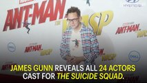 James Gunn Reveals All 24 Actors Cast for The Suicide Squad