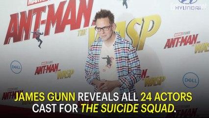 James Gunn Reveals All 24 Actors Cast for The Suicide Squad