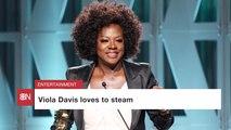 Viola Davis Believes In Steam For Skin Care