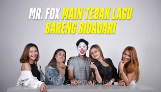 Mr. FOX Main Tebak Lagu Bareng Bidadari | Miss POPULAR Voice Of Angels