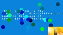 Full version  Dirty Electricity: Electrification and the Diseases of Civilization  Review