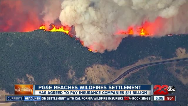 PG and E reaches $11 billion deal with Northern California wildfire insurers