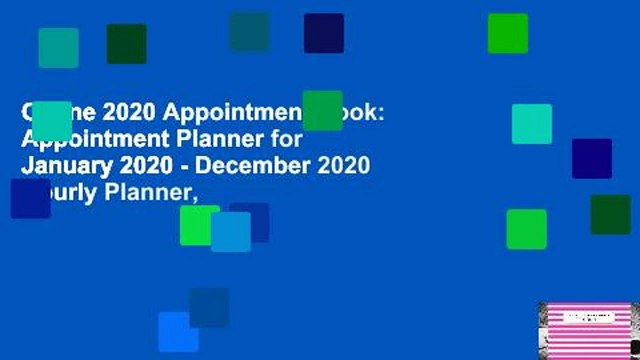 Online 2020 Appointment Book: Appointment Planner for January 2020 - December 2020 Hourly Planner,