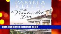 [Read] The Nantucket Inn (Nantucket Beach Plum Cove series) Complete