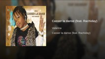 Rachiday Ft. valarina - Casser la danse