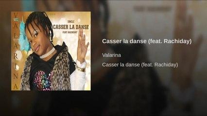 Rachiday Ft. valarina - Casser la danse