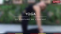 Yoga : la posture de l'enfant