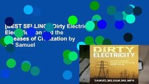 [BEST SELLING]  Dirty Electricity: Electrification and the Diseases of Civilization by MD Samuel