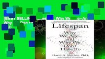 [BEST SELLING]  Lifespan: Why We Age--And Why We Don t Have to by David A Sinclair PhD