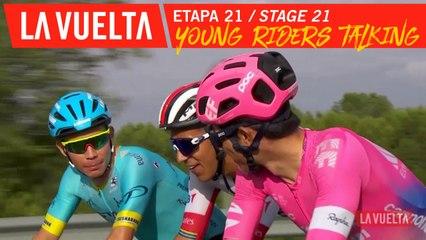 Les jeunes disctutent / Young riders talking - Étape 21 / Stage 21 | La Vuelta 19