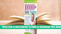 Online 100,000 + Baby Names: The Most Complete Baby Name Book For Trial