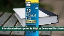 Online Cracking the AP Calculus AB Exam 2018, Premium Edition For Trial
