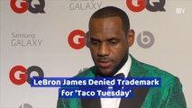 "LeBron James Can't Have ""Taco Tuesday"""