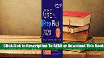 [Read] GRE Prep Plus 2020: Practice Tests + Proven Strategies + Online + Video + Mobile  For Free