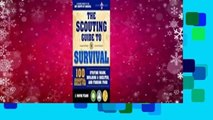 Full E-book The Scouting Guide to Survival: An Officially-Licensed Boy Scouts of America Handbook: