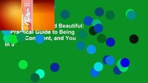 Full E-book Beyond Beautiful: A Practical Guide to Being Happy, Confident, and You in a