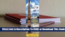 Online Salt in My Soul: An Unfinished Life  For Free