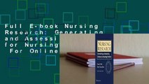 Full E-book Nursing Research: Generating and Assessing Evidence for Nursing Practice  For Online
