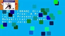 [GIFT IDEAS] Climb Injury-Free: A Proven Injury Prevention and Rehabilitation System by Dr. Jared