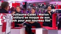 Guillaume Canet : Marion  Cotillard se moque de son look pour son nouveau film !