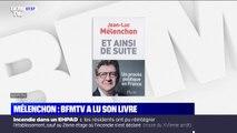 Ce qu'évoque Jean-Luc Mélenchon dans son nouveau livre