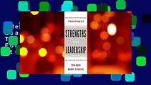 [Read] Strengths Based Leadership: Great Leaders, Teams, and Why People Follow: A Landmark Study