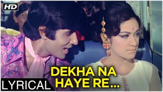 Dekha Na Haye Re Socha Na Haye Re | Lyrical | Bombay To Goa | Kishore Kumar Songs | Amitabh Bachchan