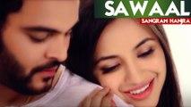 Sawaal | Sangram Hanjra | New Punjabi Song 2019 | Japas Music
