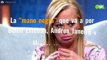 """La """"mano negra"""" que va a por Belén Esteban, Andrea Janeiro y Miguel Marcos"""