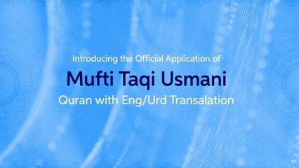 Quran With English/Urdu Translation - Molana Muhammad Taqi Usmani - Darululoom Application Promo