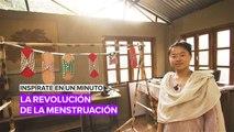 Inspírate en un minuto: La revolución de la menstruación en Nepal