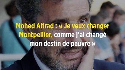 Mohed Altrad : « Je veux changer Montpellier, comme j'ai changé mon destin de pauvre »