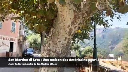 San Martino di Lota : une maison des Américains pour la commune