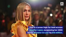 Jennifer Lopez Earns Career High With 'Hustlers' Debut