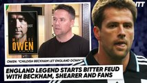 WE FOUND THE REASON MICHAEL OWEN HATES DAVID BECKHAM & ALAN SHEARER! | #WNTT