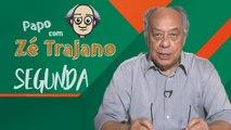 Papo com Zé Trajano - 16/09/2019