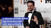 JJ Abrams And Bad Robot Sign Partnership With WarnerMedia