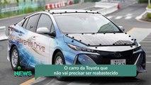 O carro da Toyota que não vai precisar ser reabastecido