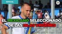 Carlos Labrada: el mexicano que es seleccionado nacional... ¡de las Islas Vírgenes!