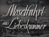 Moselfahrt aus Liebeskummer Film