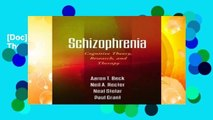 [Doc] Schizophrenia: Cognitive Theory, Research, and Therapy