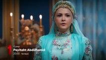 Payitaht Abdülhamit 89.Bölüm 3.Tanıtım
